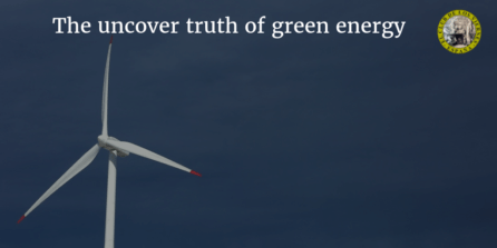 The uncover truth of green energy