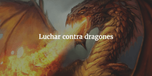 Luchar contra Dragones